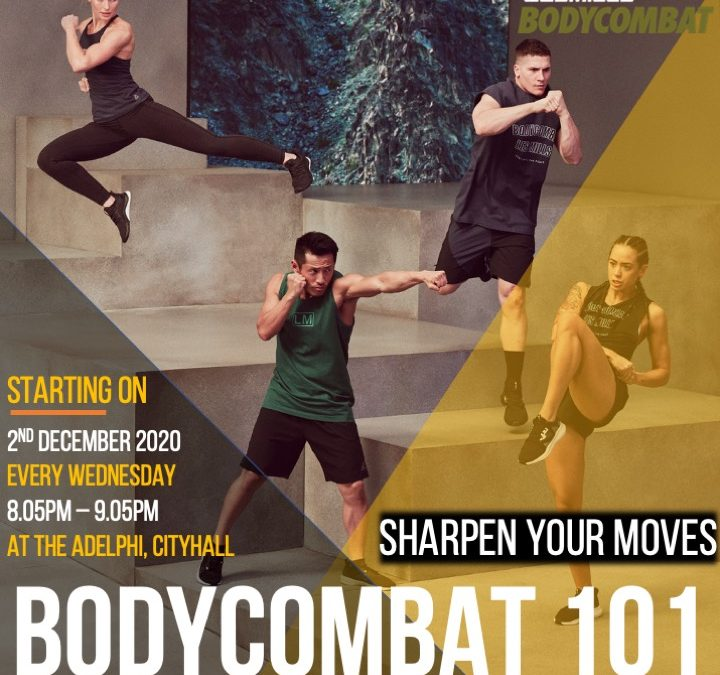 LES MILLS™ BODYCOMBAT 101 TECHNIQUE CLASS LAUNCHING THIS 2ND DECEMBER 2020!